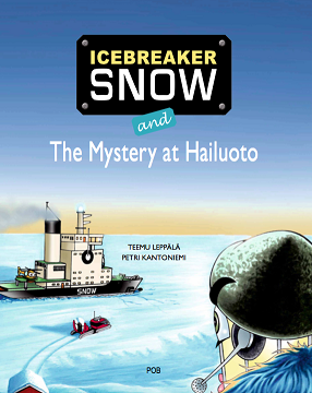 Icebreaker Snow and The Mystery at Hailuoto (Kovakantinen kirja)